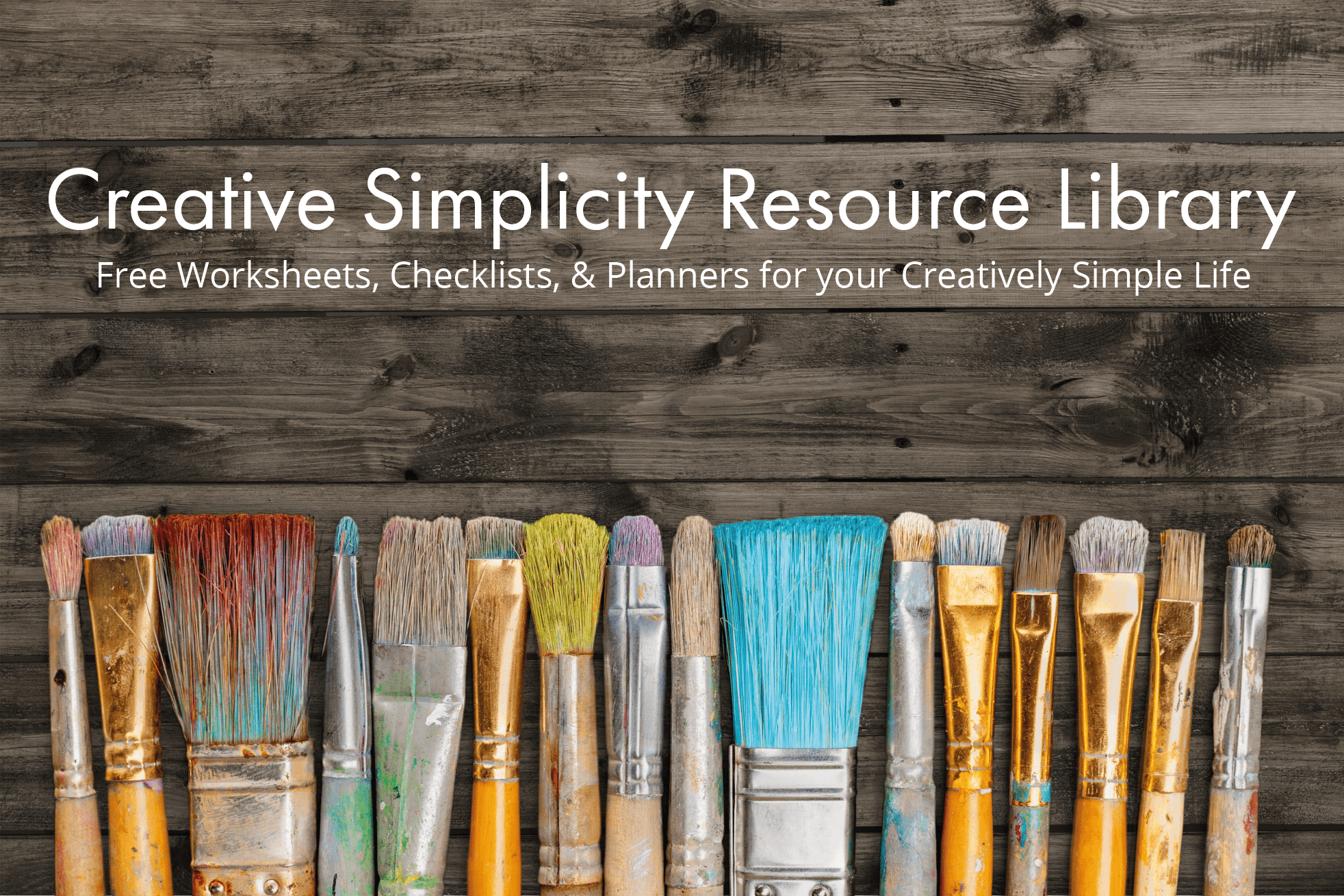 Get Free Resources for Creative Simplicity